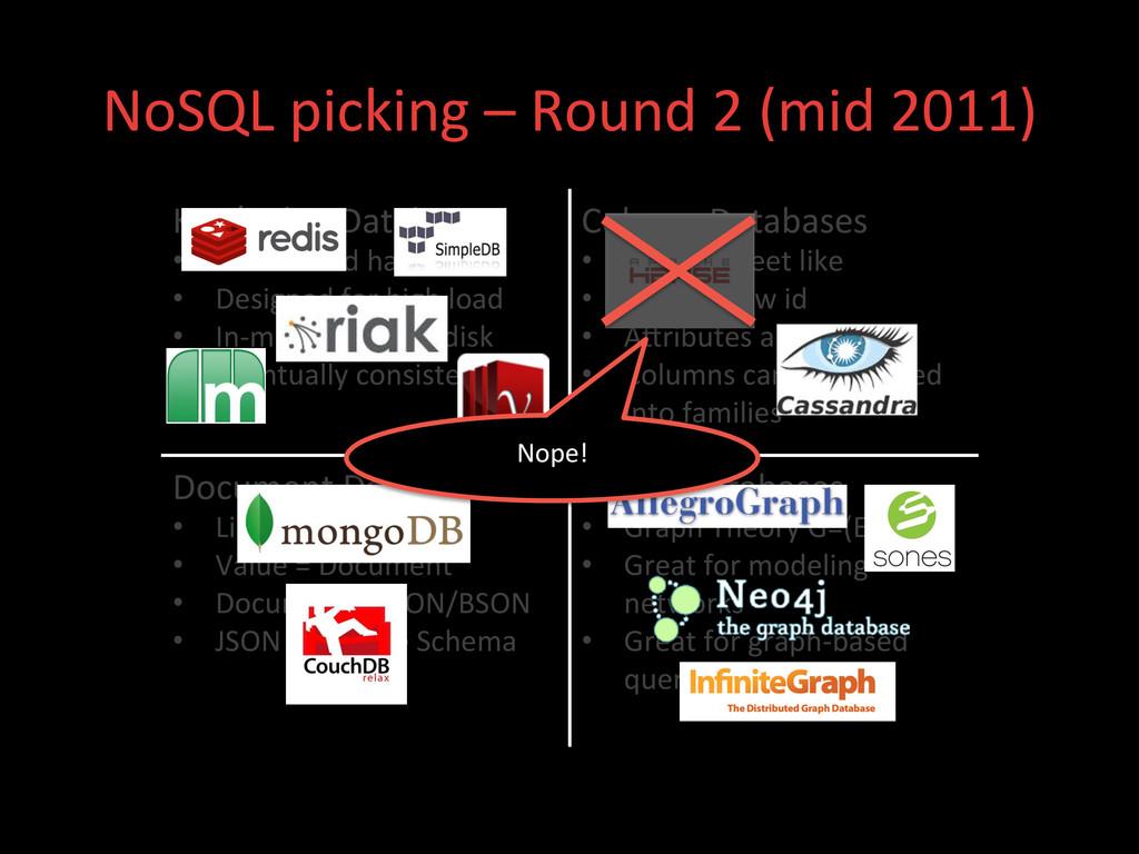 NoSQL picking – Round 2 (mid ...