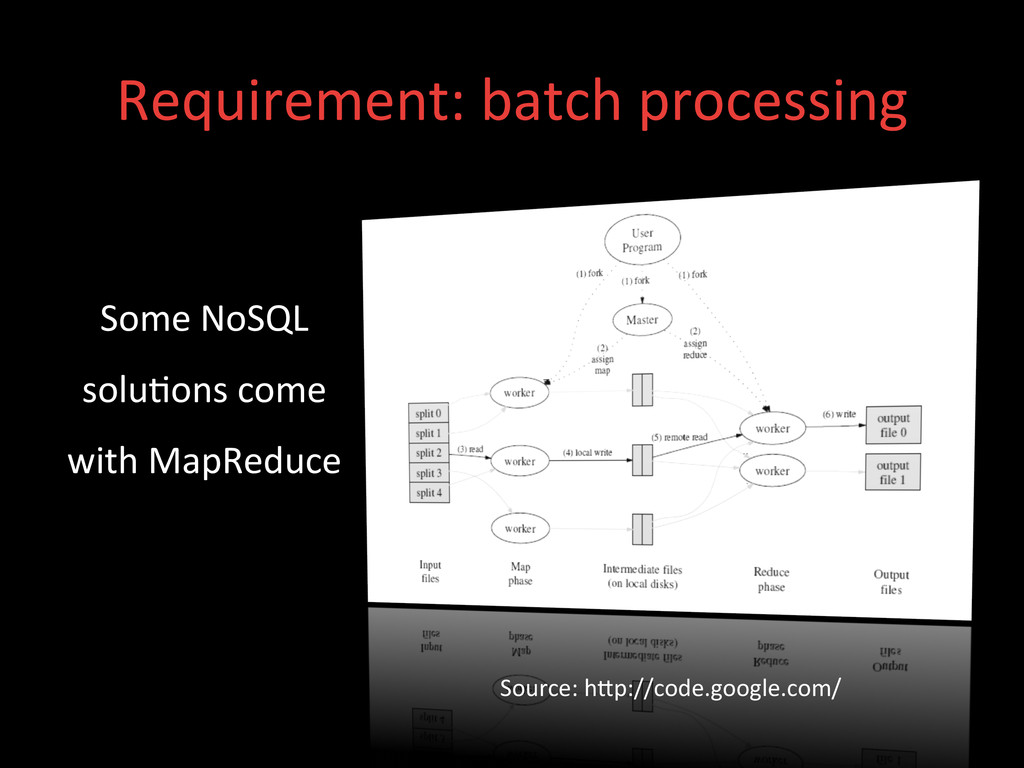 Requirement: batch processing  Some ...