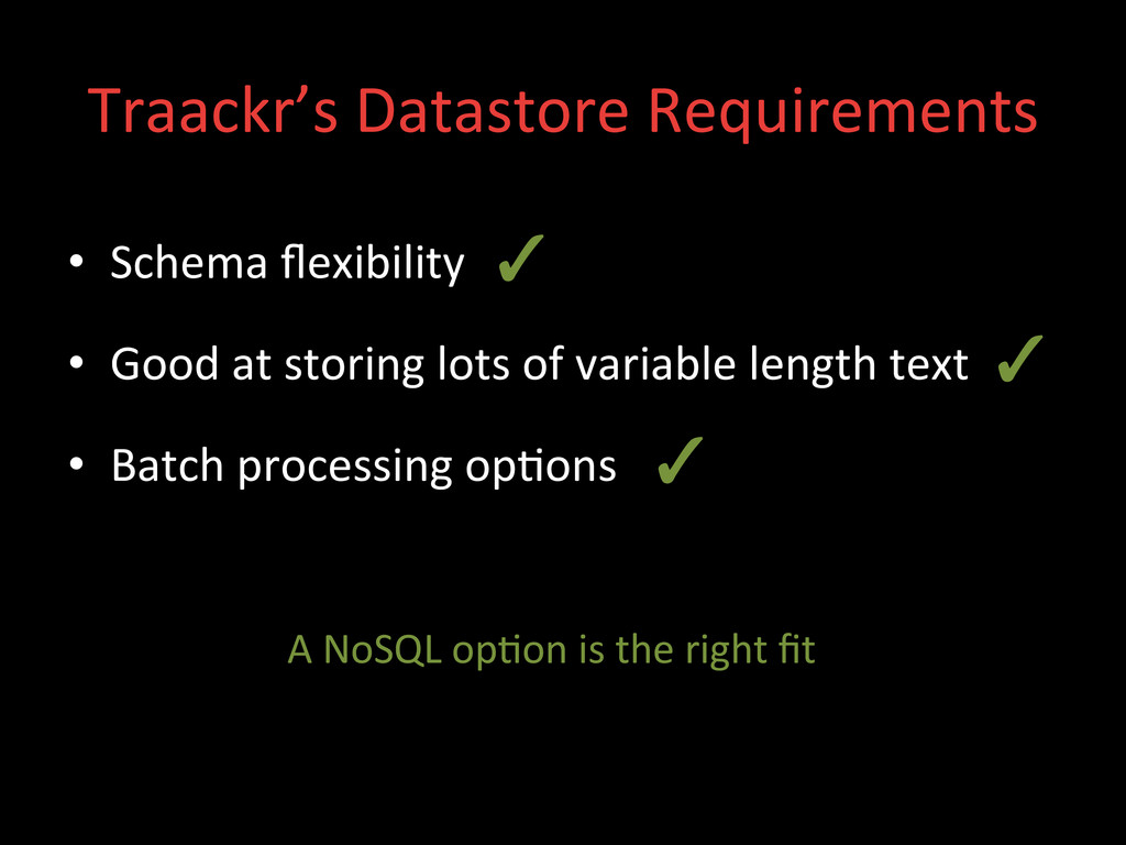 Traackr's Datastore Requirements  • S...