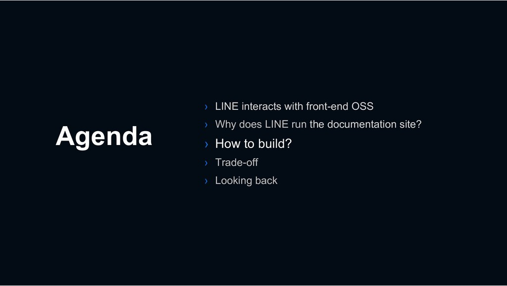 Agenda › LINE interacts with front-end OSS › Wh...