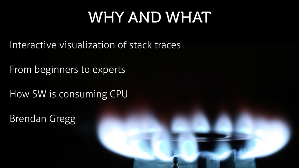 WHY AND WHAT Interactive visualization of stack...