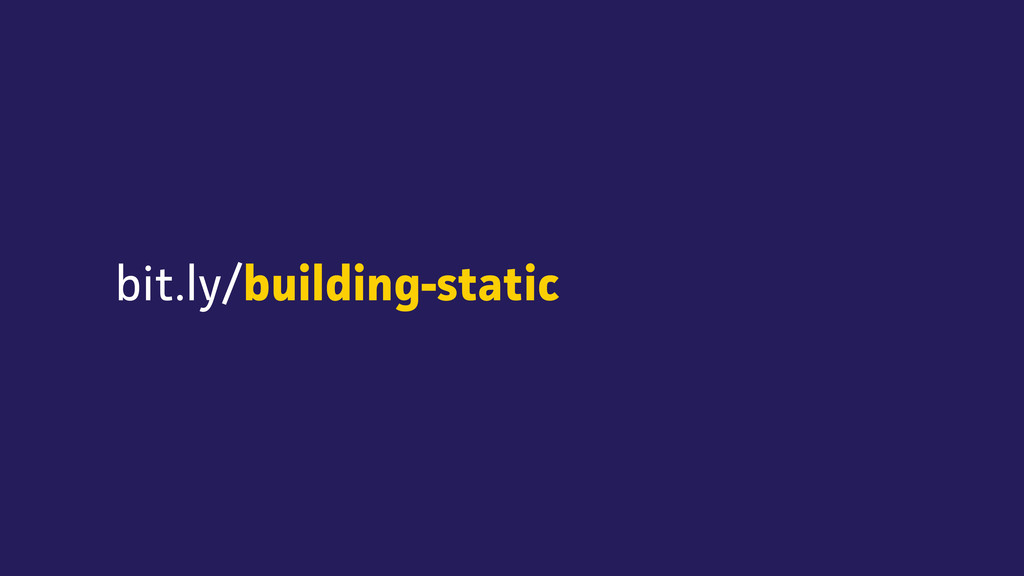 bit.ly/building-static