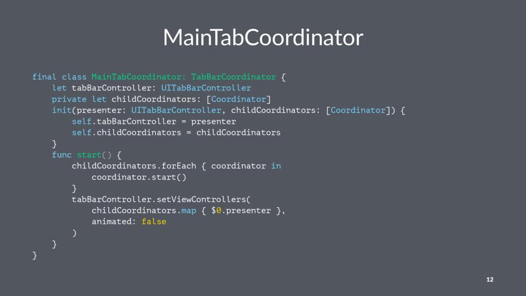 MainTabCoordinator final class MainTabCoordinat...