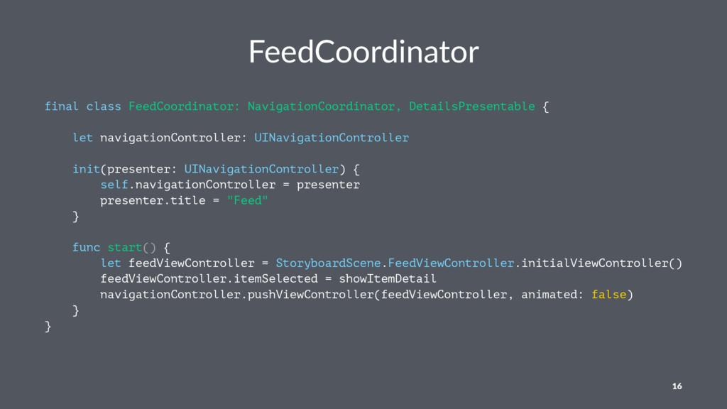 FeedCoordinator final class FeedCoordinator: Na...