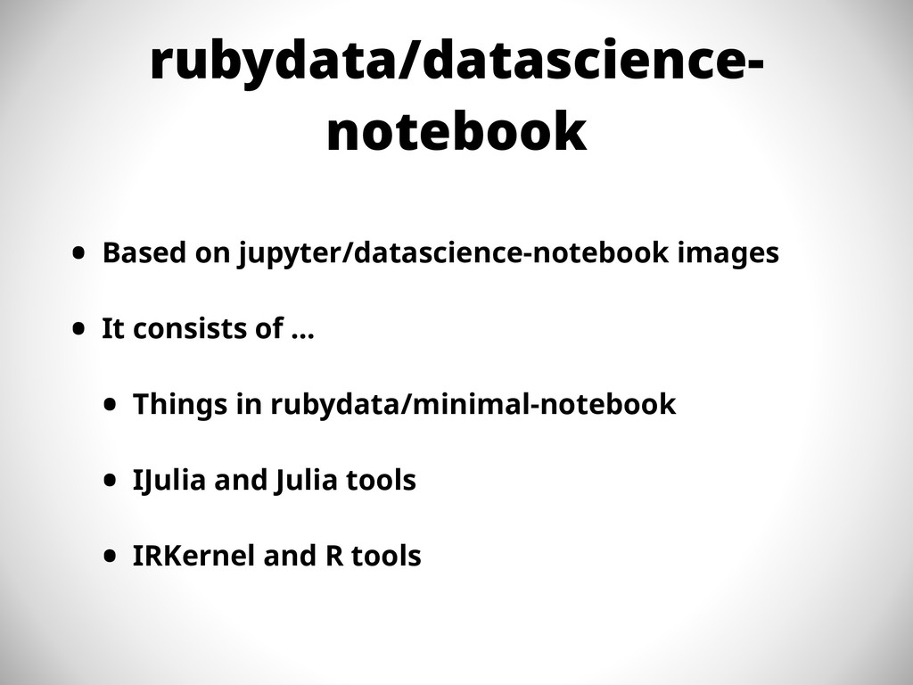 rubydata/datascience- notebook • Based on jupyt...