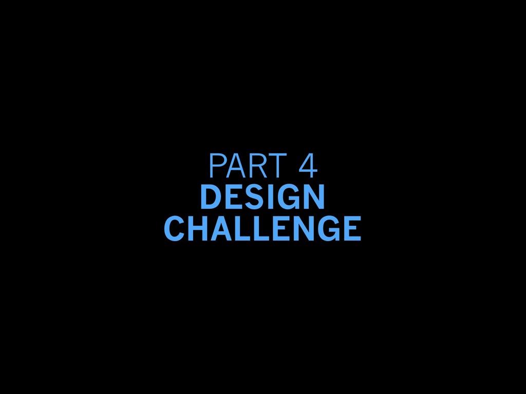 PART 4 DESIGN CHALLENGE