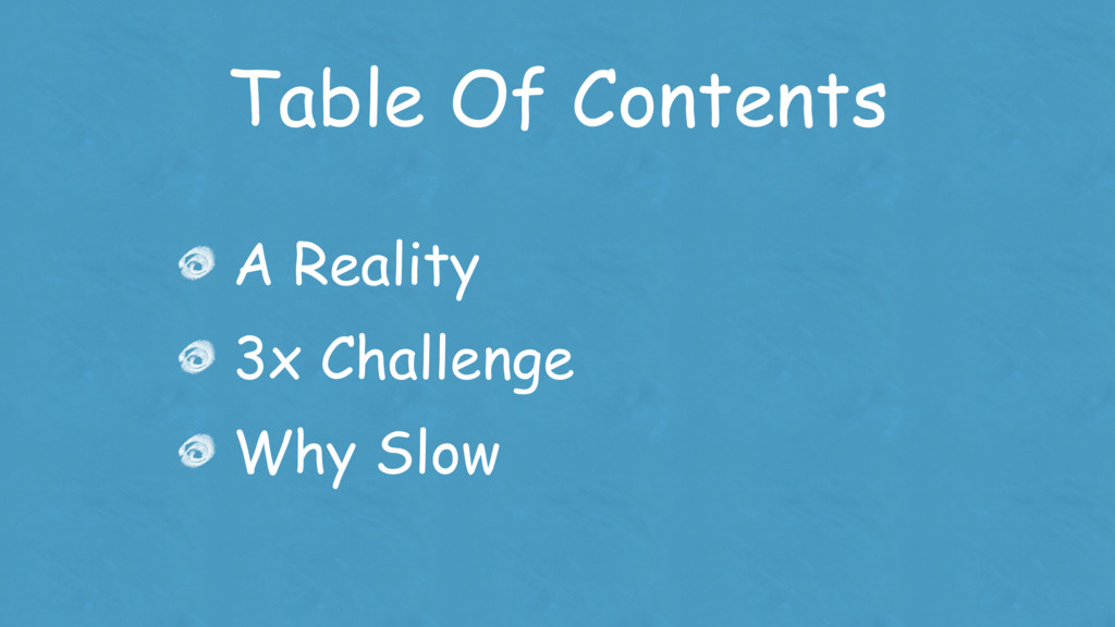 Table Of Contents A Reality 3x Challenge Why Sl...
