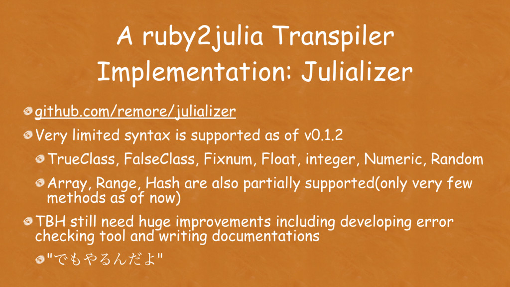 A ruby2julia Transpiler Implementation: Juliali...