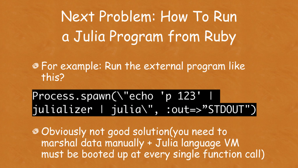Next Problem: How To Run a Julia Program from R...