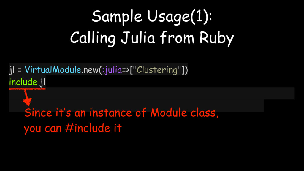 "jl = VirtualModule.new(:julia=>[""Clustering""]) ..."