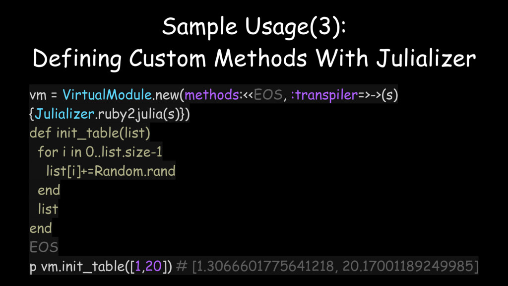 Sample Usage(3): Defining Custom Methods With J...