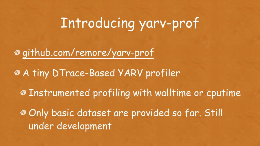 Introducing yarv-prof github.com/remore/yarv-pr...