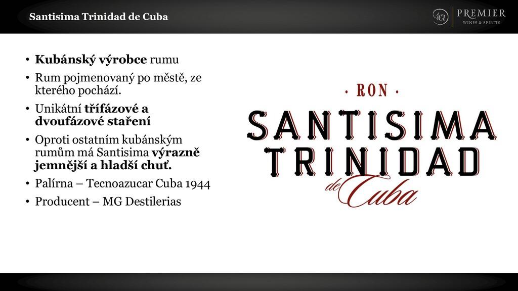 Santisima Trinidad de Cuba • Kubánský výrobce r...