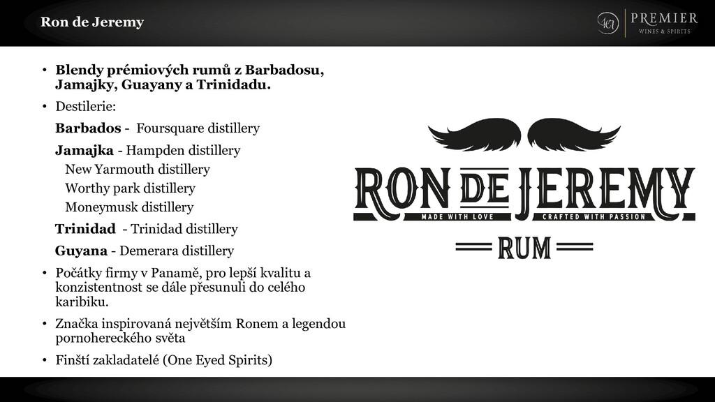 Ron de Jeremy • Blendy prémiových rumů z Barbad...