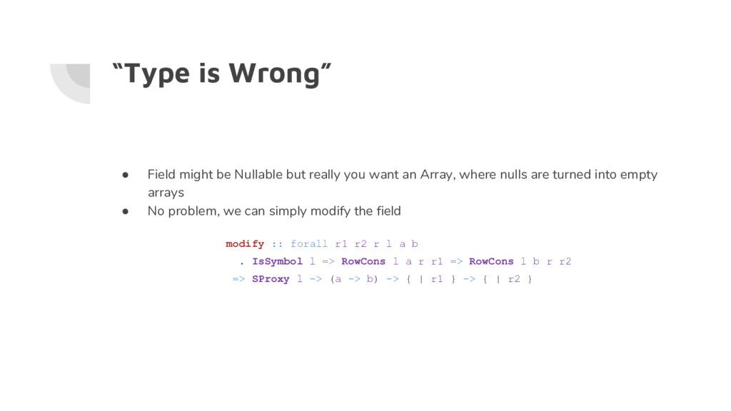 """""""Type is Wrong"""" ● Field might be Nullable but r..."""