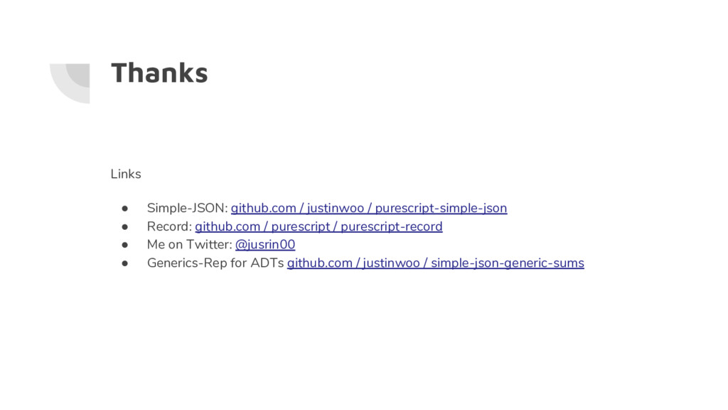 Thanks Links ● Simple-JSON: github.com / justin...