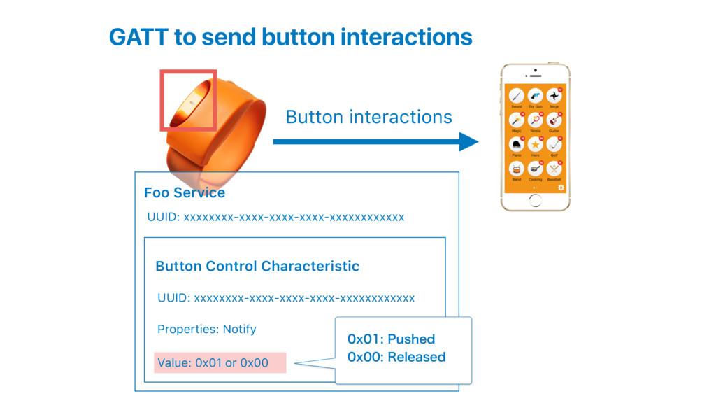GATT to send button interactions Foo Service Bu...