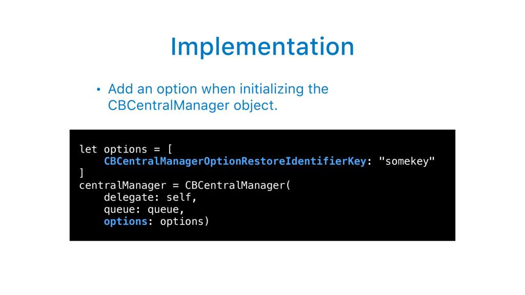 Implementation • Add an option when initializin...