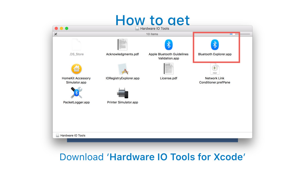 How to get Download 'Hardware IO Tools for Xcod...