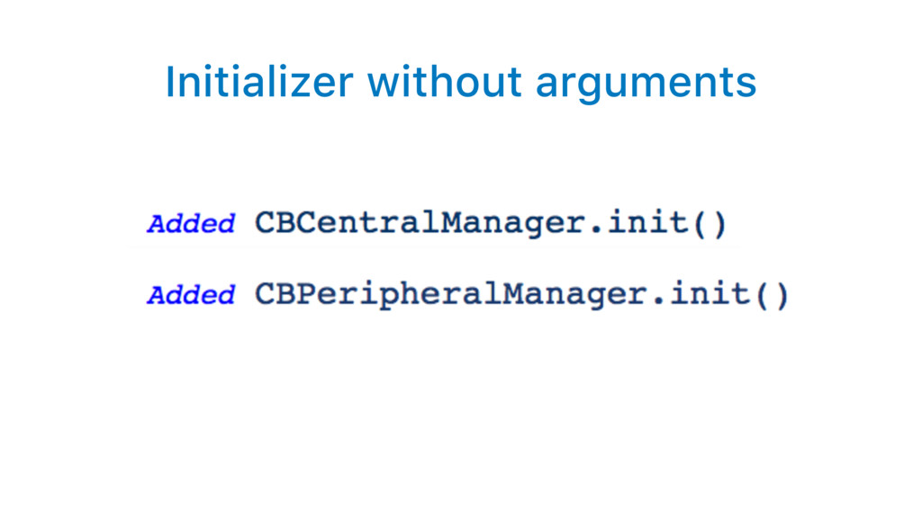 Initializer without arguments