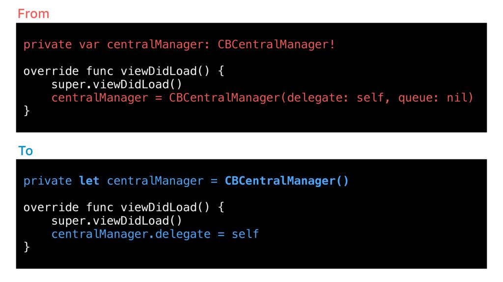 private let centralManager = CBCentralManager()...