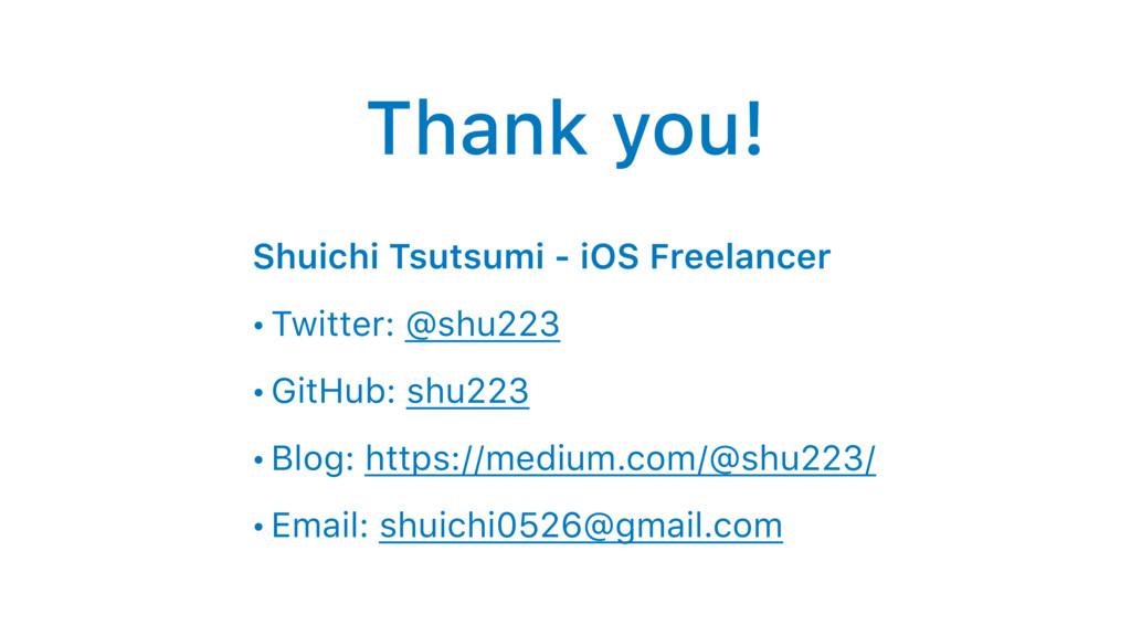 Thank you! Shuichi Tsutsumi - iOS Freelancer • ...