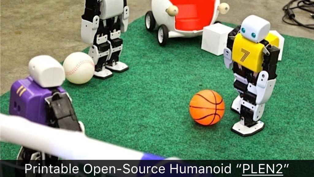 "Printable Open-Source Humanoid ""PLEN2"""