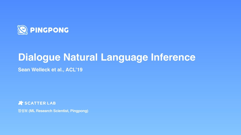 Dialogue Natural Language Inference Sean Wellec...