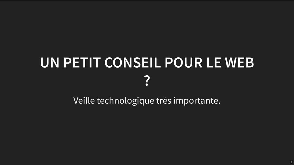 UN PETIT CONSEIL POUR LE WEB ? Veille technolog...