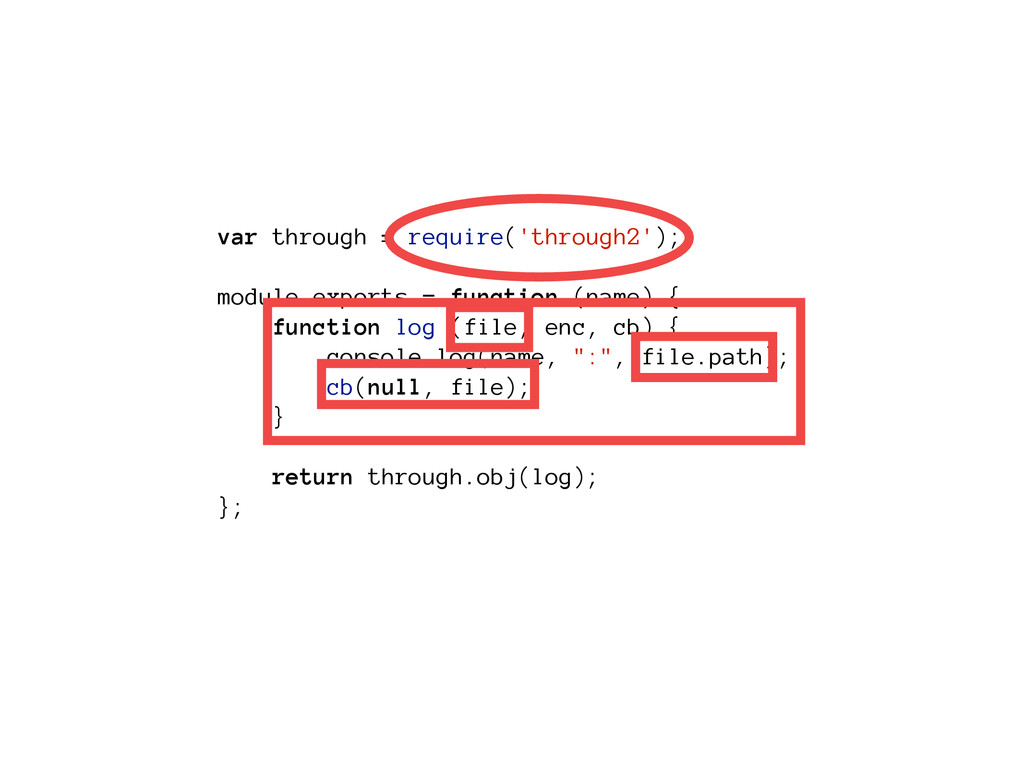var through = require('through2'); module.expor...