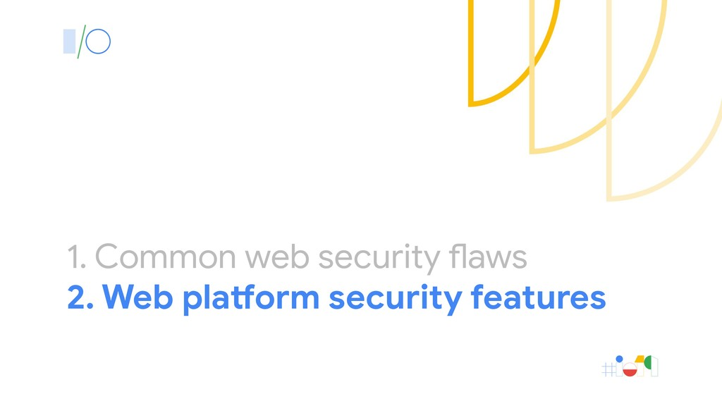 1. Common web security flaws 2. Web platform se...