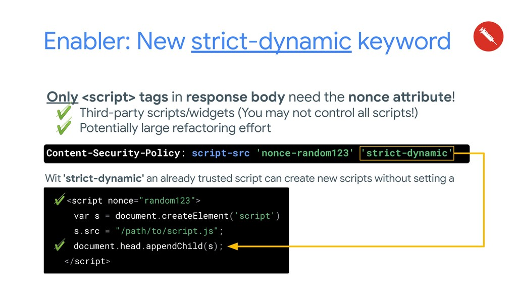 Enabler: New strict-dynamic keyword Only <scrip...