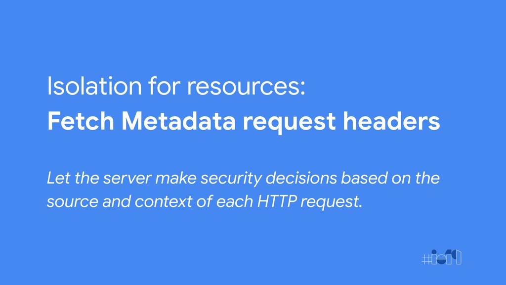 Isolation for resources: Fetch Metadata request...