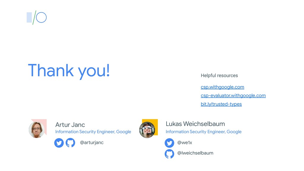 Thank you! csp.withgoogle.com csp-evaluator.wit...