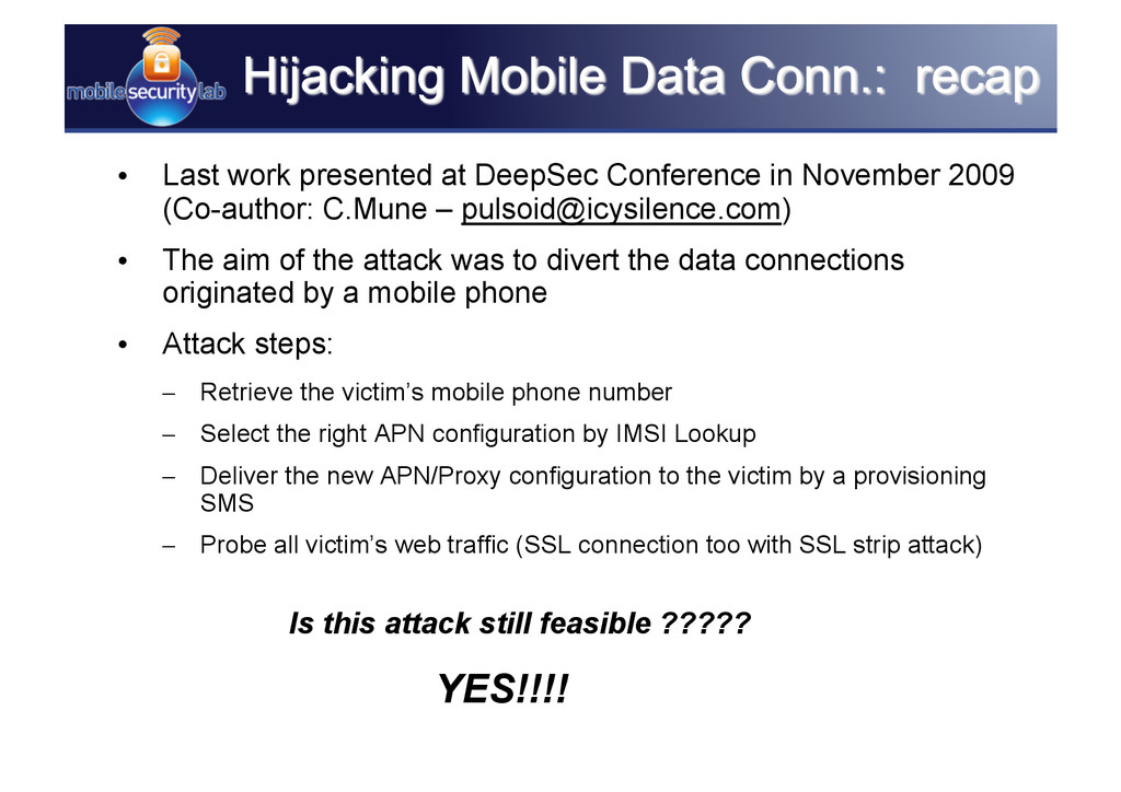 • Last work presented at DeepSec Conference in...