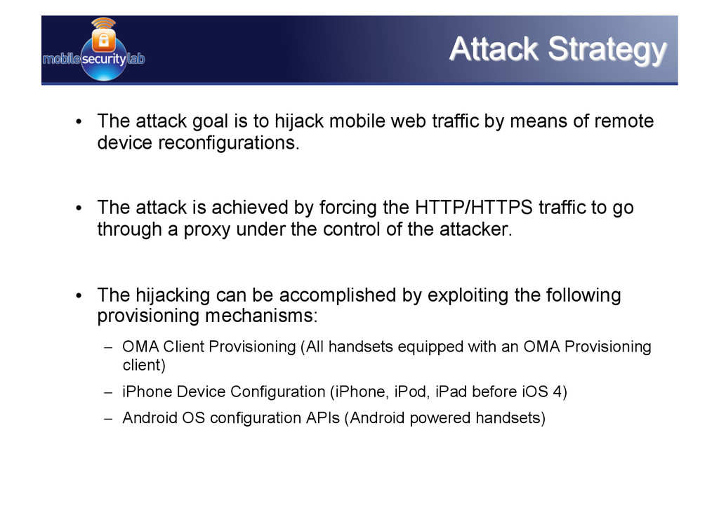 • The attack goal is to hijack mobile web traf...