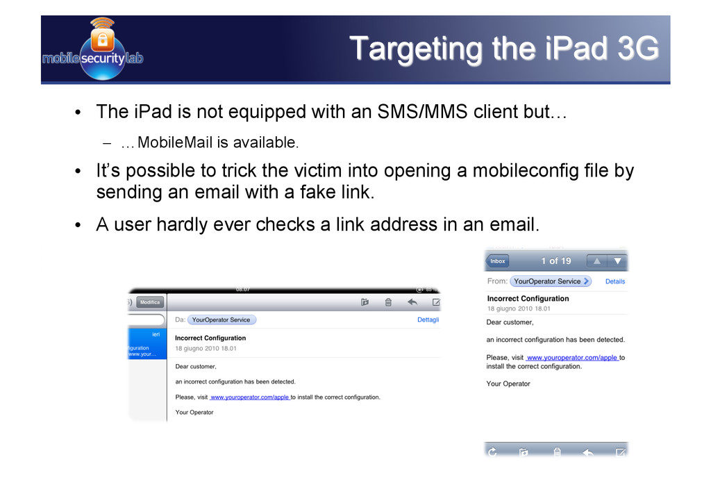 • The iPad is not equipped with an SMS/MMS cli...