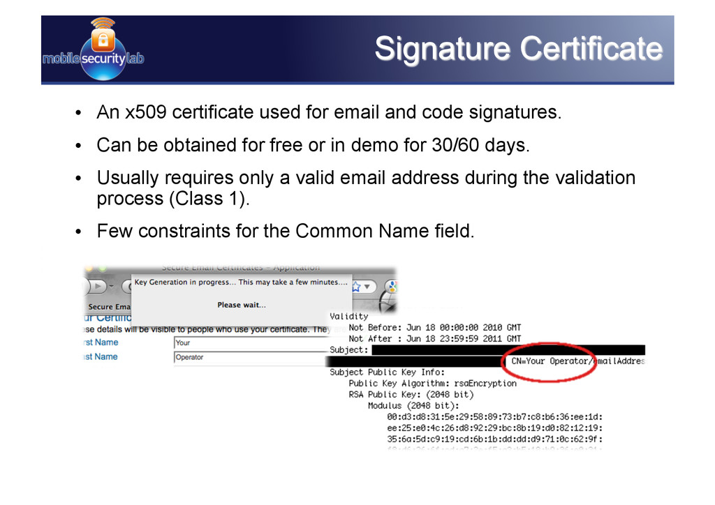 • An x509 certificate used for email and code ...