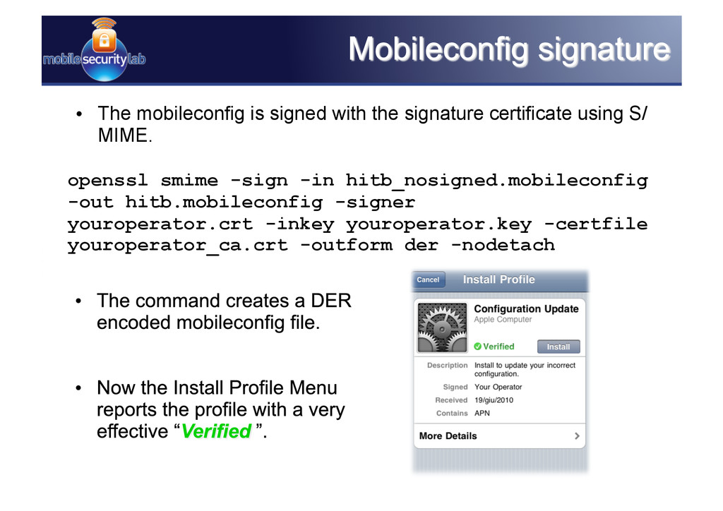 • The mobileconfig is signed with the signatur...