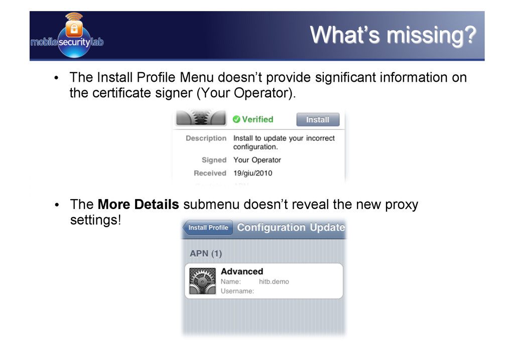 • The Install Profile Menu doesn't provide sig...
