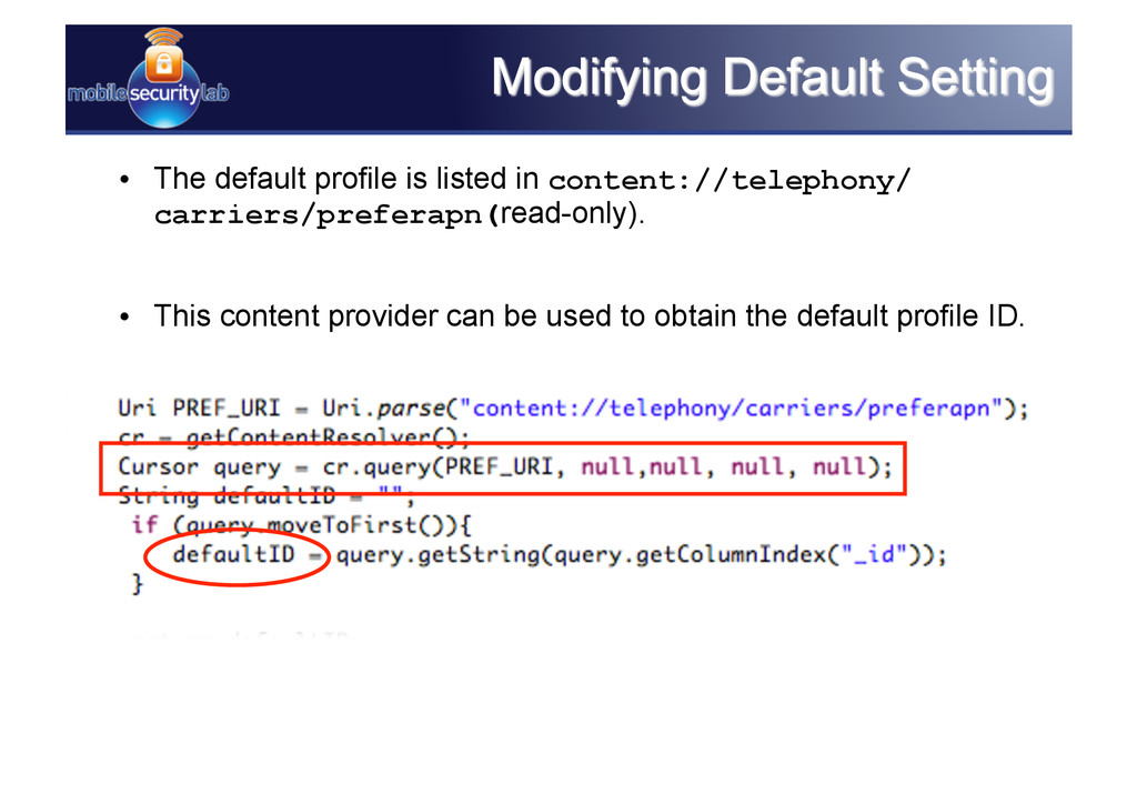 • The default profile is listed in content://t...