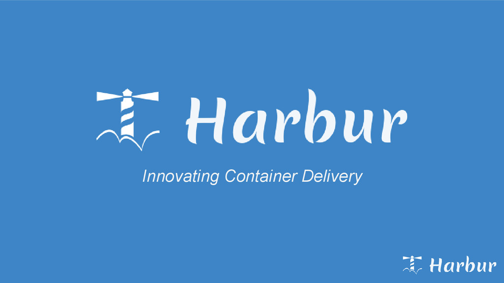 Innovating Container Delivery