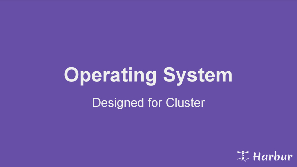 Operating System Designed for Cluster