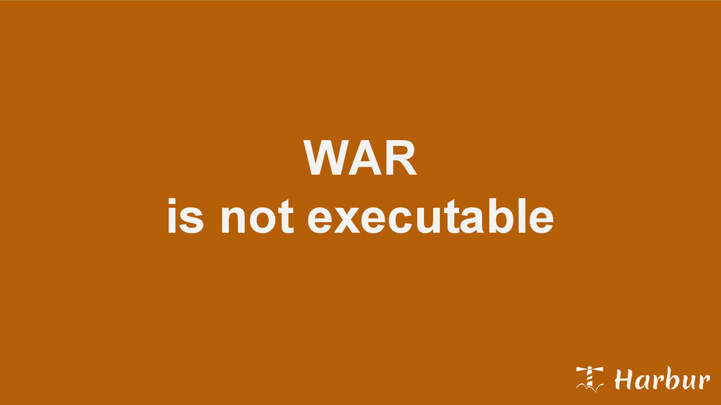 WAR is not executable