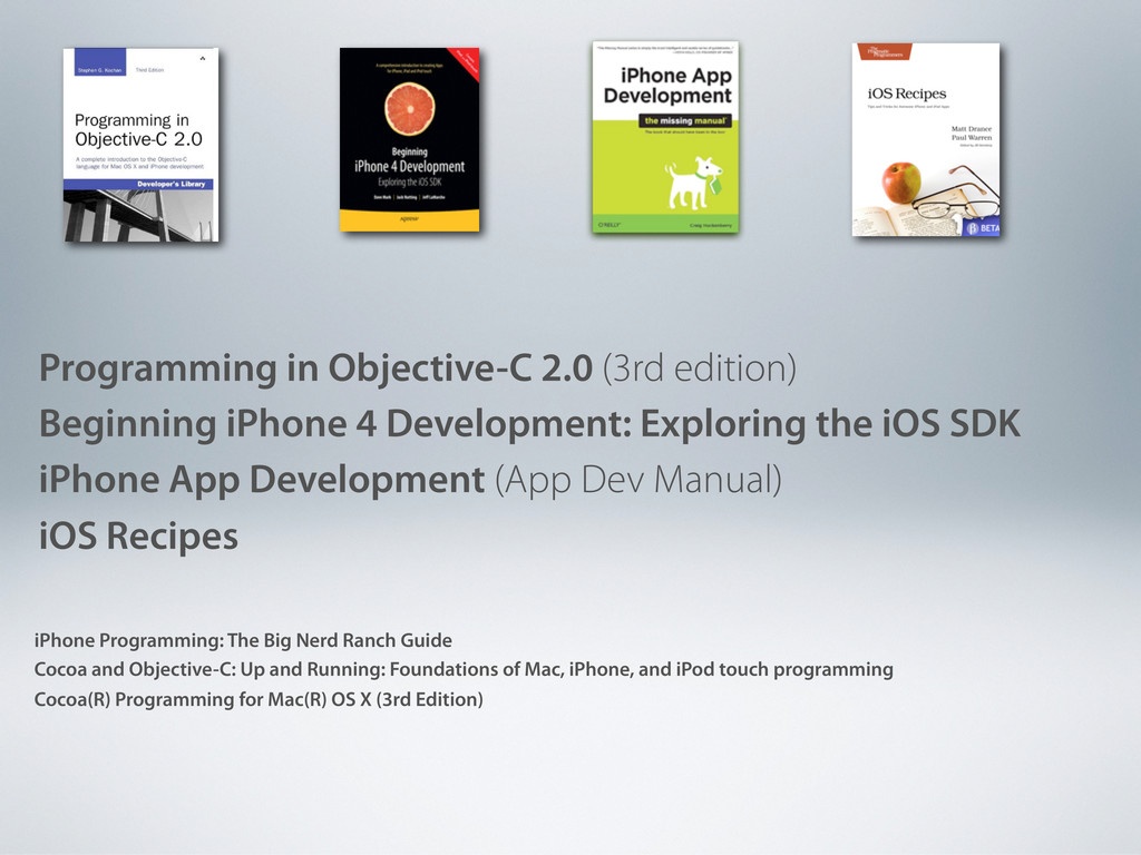 Programming in Objective-C 2.0 (3rd edition) Be...