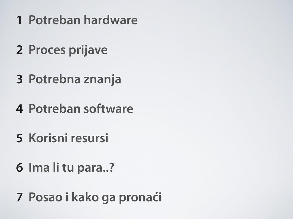 1 Potreban hardware 2 Proces prijave 3 Potrebna...