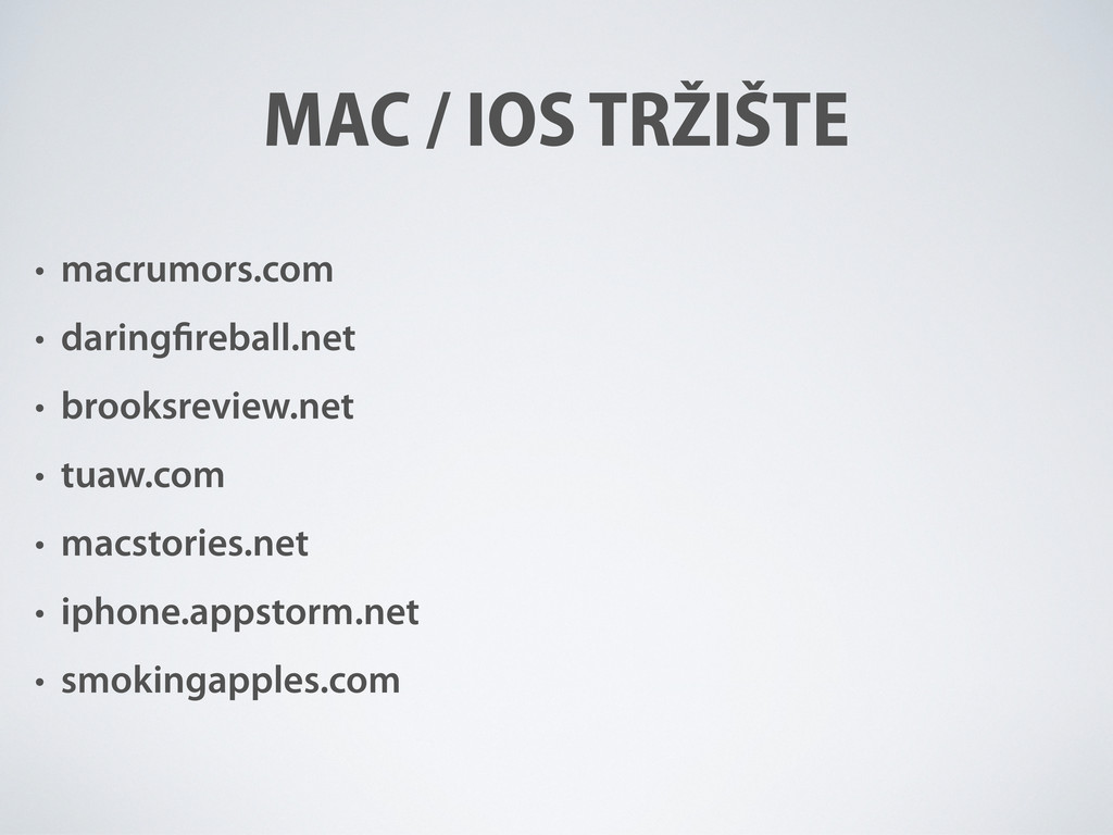 • macrumors.com • daring reball.net • brooksrev...