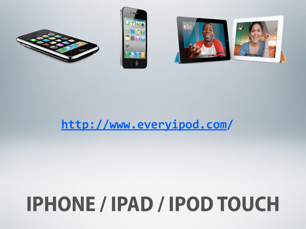 IPHONE / IPAD / IPOD TOUCH http://www.everyipod...