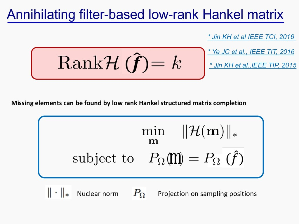 Missing elements can be found by low rank Hanke...