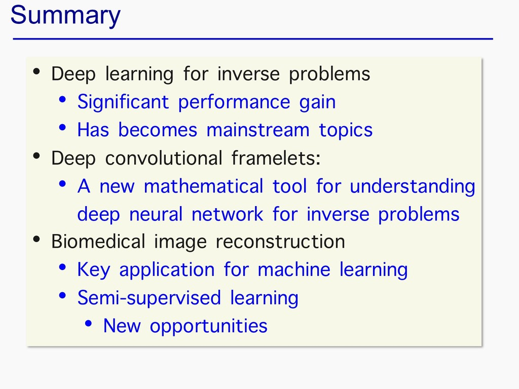 Summary • Deep learning for inverse problems • ...